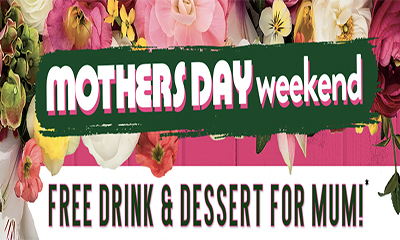 Free Drink and Dessert for Mum